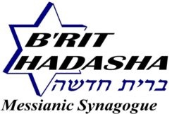 Brit Hadasha Messianic Synagogue